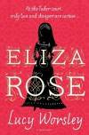 Eliza Rose - WORSLEY LUCY