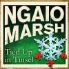 Tied Up In Tinsel - Ngaio Marsh, James Saxon