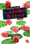 Der Libellenflüsterer - Monika Feth