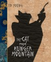 The Cat From Hunger Mountain - Ed Young