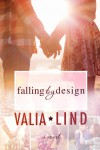 Falling by Design - Valia Lind