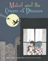Mabel and the Queen of Dreams - Henry Herz, Lisa Woods