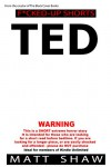 TED: An Extreme Horror SHORT STORY - Matt Shaw