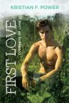 First Love - Kristian F. Power