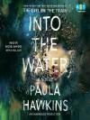 Into The Water - Paula Hawkins, Laura Aikman, Sophie Aldred, Rachel Bavidge
