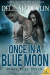 Once in a Blue Moon - Delilah Devlin