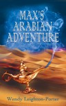 Max's Arabian Adventure (Shadows from the Past, #8) - Wendy Leighton-Porter