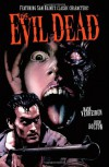 The Evil Dead - John Bolton, Mark Verheiden