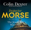 The Jewel That Was Ours - Colin Dexter, Samuel  West