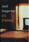 Zes Sterren - Joost Zwagerman
