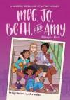 Meg, Jo, Beth, and Amy: A Graphic Novel: A Modern Retelling of Little Women - Rey Terciero, Bre Indigo