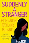 Suddenly a Stranger - Eleanor Taylor Bland