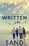 Written in the Sand - T.A. Foster, Mary-Kathryn Craft