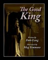 The Good King - Dale R. Long, Meg Simmons
