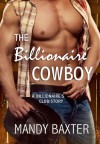 The Billionaire Cowboy - Mandy Baxter