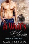 A Wolf's Claim - Marie Mason