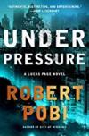 Under Pressure - Robert Pobi