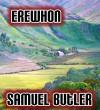 Erewhon - Samuel Butler