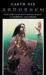 Abhorsen (The Abhorsen Trilogy, #3) - Garth Nix
