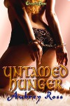 Untamed Hunger (Alpha Colony, #1) - Aubrey Ross