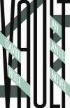 Vault: An Anti Novel - David Rose