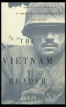The Vietnam Reader: The Definitive Collection of Fiction and Nonfiction on the War - Stewart O'Nan