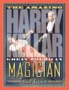 The Amazing Harry Kellar: Great American Magician - Gail Jarrow