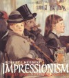 Impressionism: Art, Leisure, and Parisian Society - Robert L. Herbert