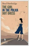 The Girl in the Polka Dot Dress -
