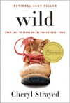 Wild: From Lost to Found on the Pacific Crest Trail (Oprah's Book Club 2.0) -