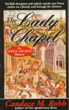 The Lady Chapel: An Owen Archer Mystery - Candace Robb