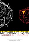 Mathematique - Jacques Roubaud, Ian Monk