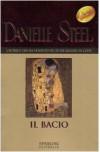 Il bacio - Danielle Steel