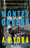 They Call Me...Montey Greene (Identity Crisis Trilogy - Book 1) - A.R. Yoba