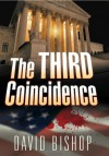 The Third Coincidence - David      Bishop
