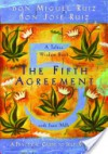 The Fifth Agreement: A Practical Guide to Self-Mastery (A Toltec Wisdom Book) - Miguel Ruiz, Janet Mills