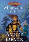 Amber ve Demir (Karanlık Havari, #2) - Margaret Weis