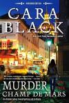 Murder on the Champ de Mars (An Aimée Leduc Investigation) - Cara Black