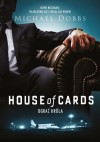 House of Cards. Ograć króla - Michael Dobbs