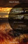Pearson's Mill: Jeder verdient eine zweite Chance - Mary R. Smith
