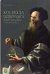 Kolekcja Dzikowska. Zbiory Hrabiów Tarnowskich - Tadeusz Zych