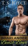 Boarlander Beast Boar (Boarlander Bears Book 4) - T. S. Joyce