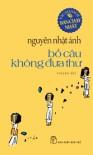 Bồ câu không đưa thư - Nguyễn Nhật Ánh