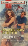 Nobody Does It Better - Jan Freed