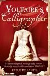 Voltaire's Calligrapher - Pablo De Santis, Lisa Carter