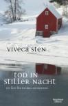 Tod in stiller Nacht: Thomas Andreassons sechster Fall (Thomas Andreasson ermittelt, Band 6) - Viveca Sten, Dagmar Lendt