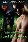 The Panther's Lost Princess - McKenna Dean
