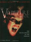 The Vampire Book: The Encyclopedia of the Undead - J. Gordon Melton
