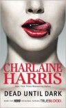 Dead until Dark (Sookie Stackhouse / Southern Vampire Series #1) (True Blood) -