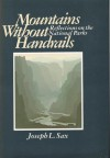 Mountains Without Handrails, Reflections on the National Parks - Joseph L. Sax